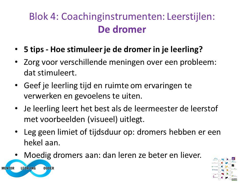 Blok 4: Coachinginstrumenten: Leerstijlen: De dromer