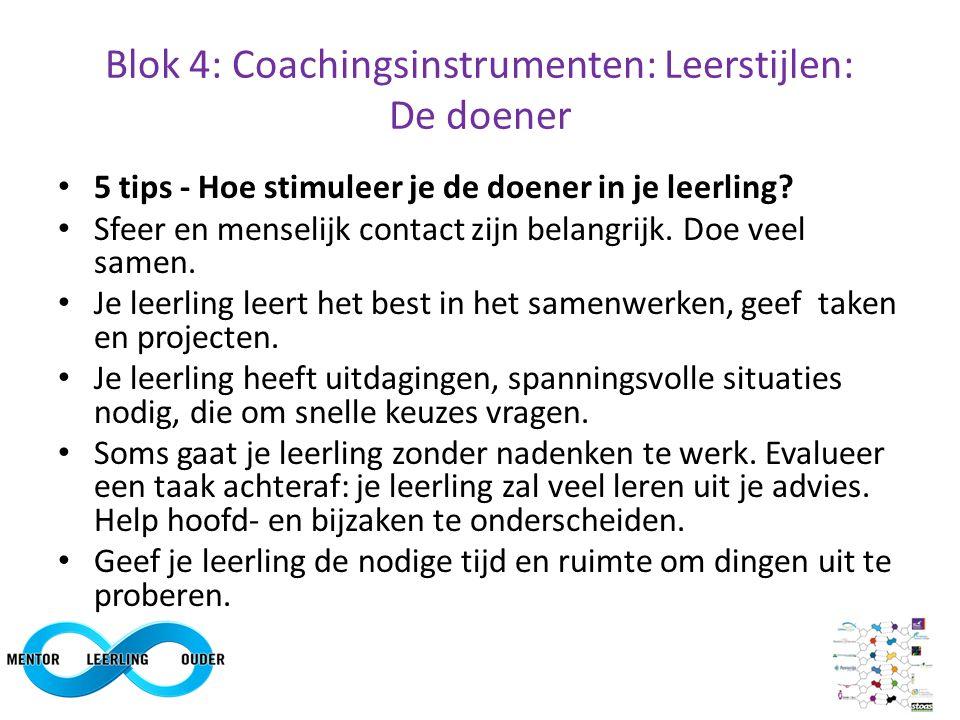 Blok 4: Coachingsinstrumenten: Leerstijlen: De doener