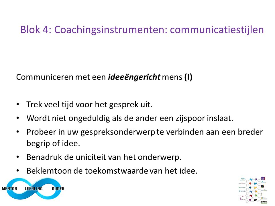 Blok 4: Coachingsinstrumenten: communicatiestijlen