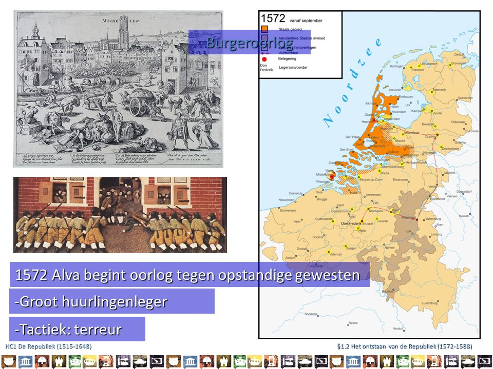 1572 Alva begint oorlog tegen opstandige gewesten