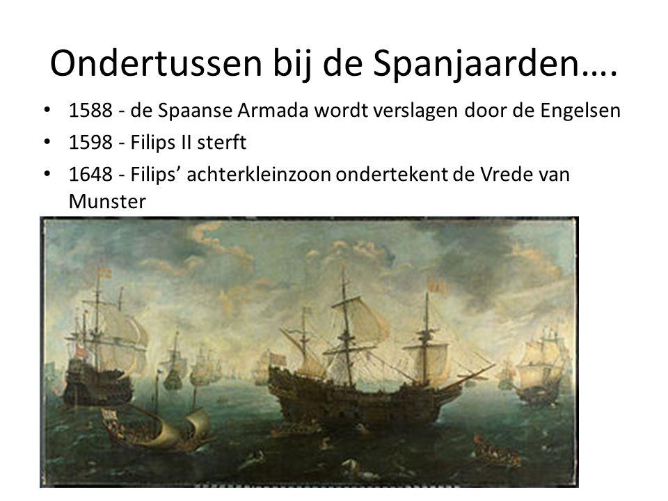 Ondertussen bij de Spanjaarden….