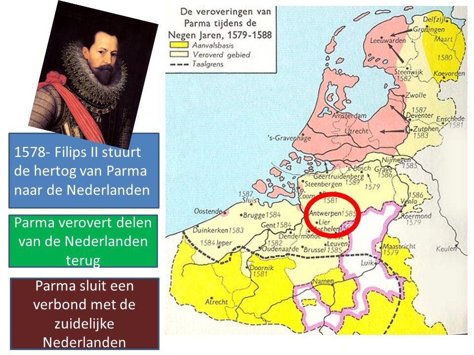 1578- Filips II stuurt de hertog van Parma naar de Nederlanden