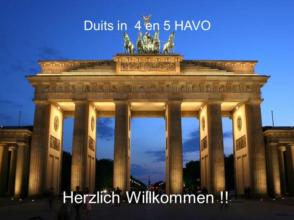 Duits in 4 en 5 HAVO Herzlich Willkommen !!