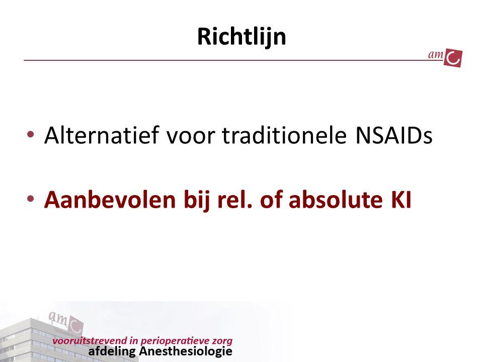 Richtlijn Alternatief voor traditionele NSAIDs Aanbevolen bij rel. of absolute KI