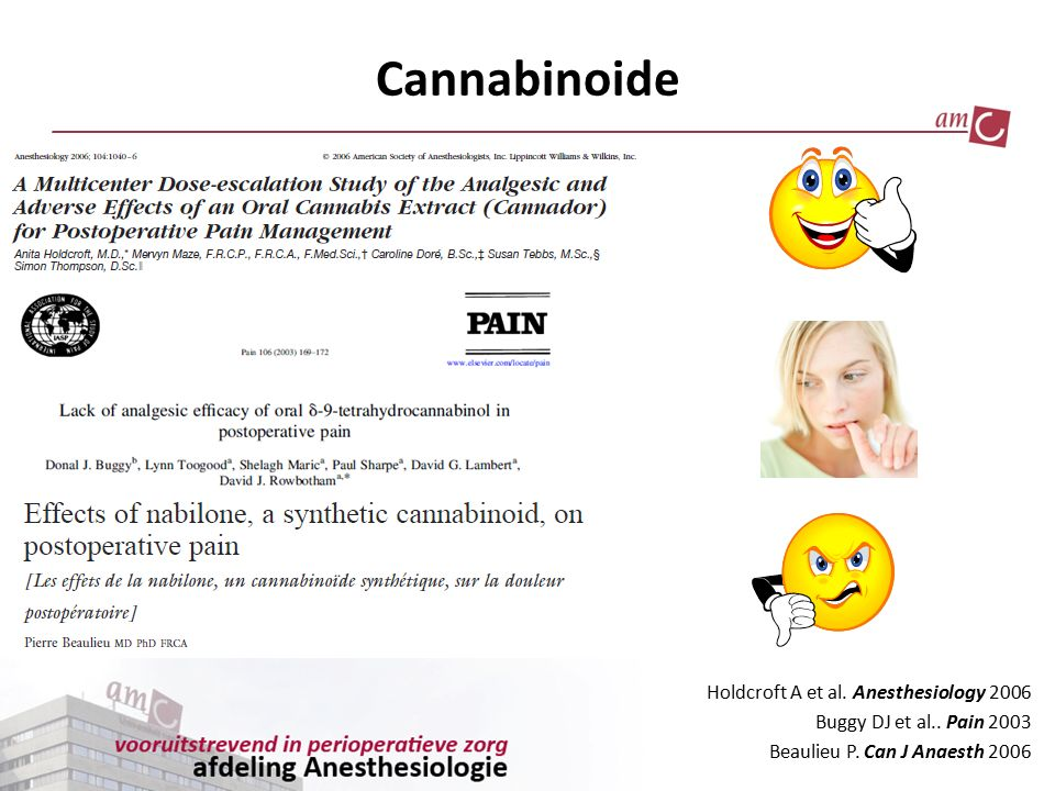 Cannabinoide Holdcroft A et al. Anesthesiology 2006