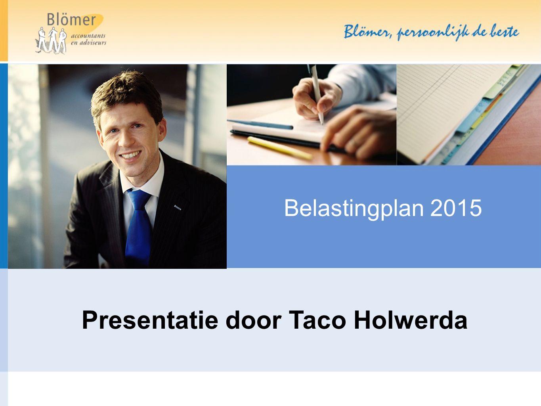 Presentatie door Taco Holwerda