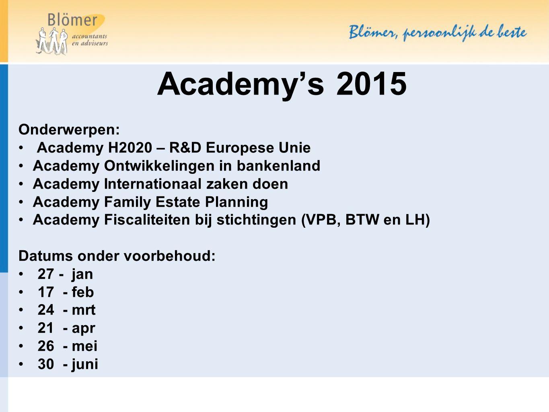 Academy's 2015 Onderwerpen: Academy H2020 – R&D Europese Unie