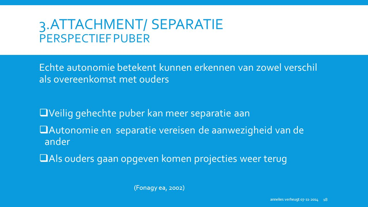 3.attachment/ separatie perspectief puber
