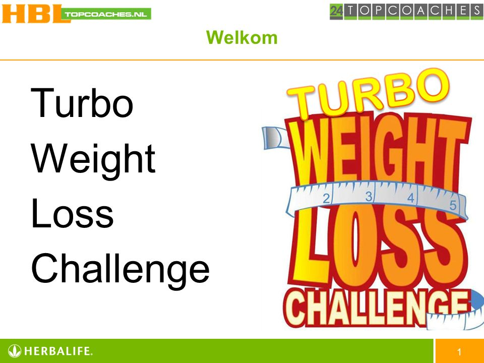 Welkom Turbo Weight Loss Challenge 1