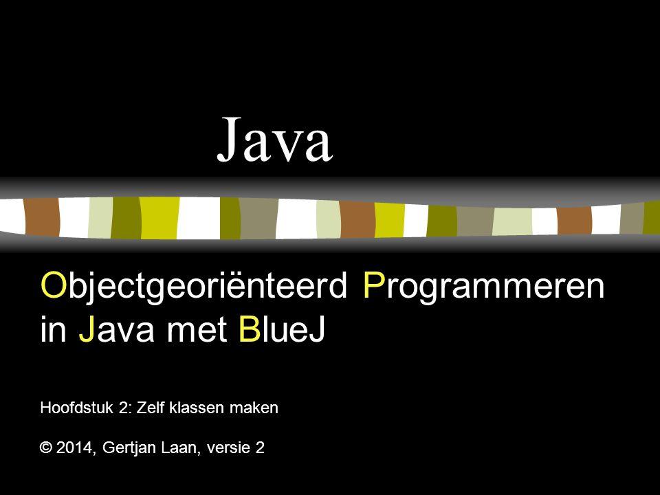 Java Objectgeoriënteerd Programmeren in Java met BlueJ