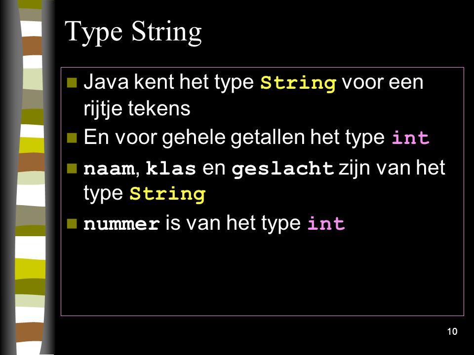 Type String Java kent het type String voor een rijtje tekens