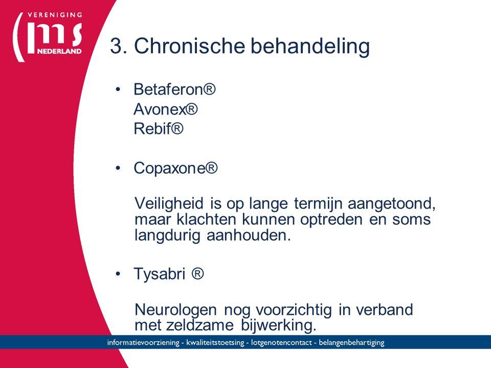 3. Chronische behandeling