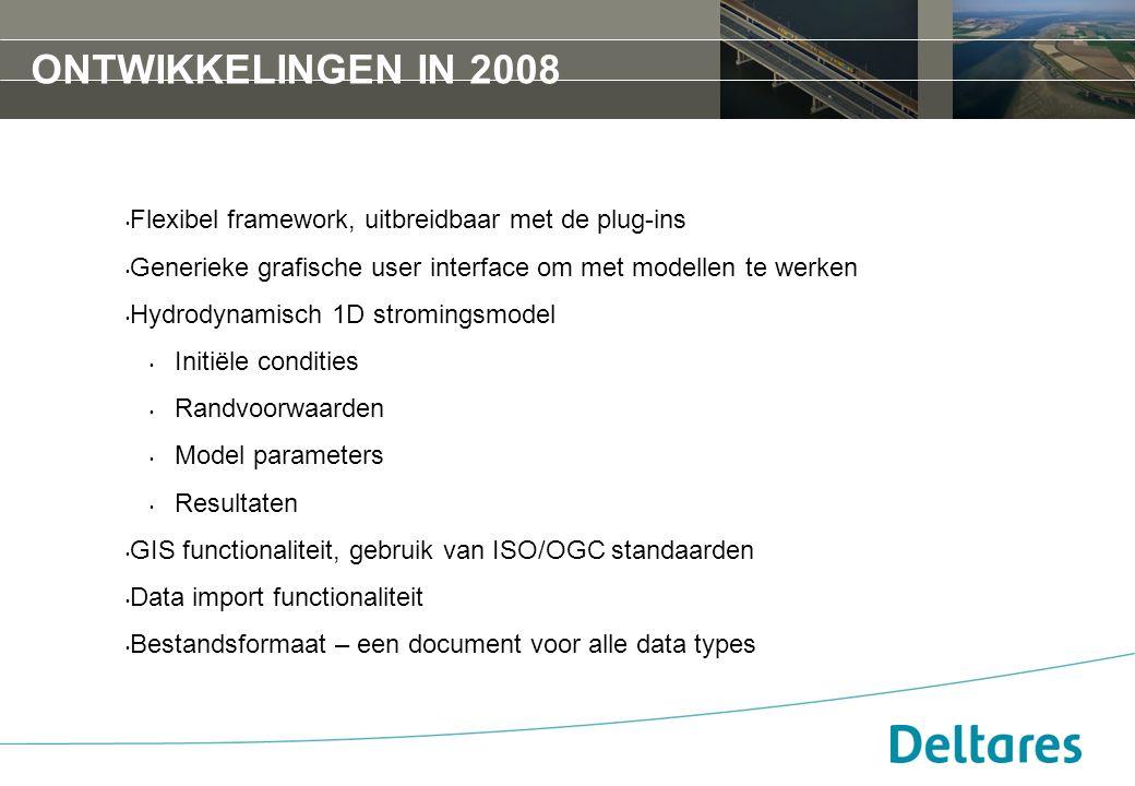 Ontwikkelingen in 2008 Flexibel framework, uitbreidbaar met de plug-ins. Generieke grafische user interface om met modellen te werken.