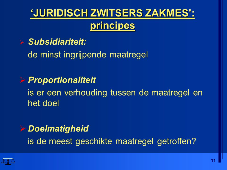 'JURIDISCH ZWITSERS ZAKMES': principes