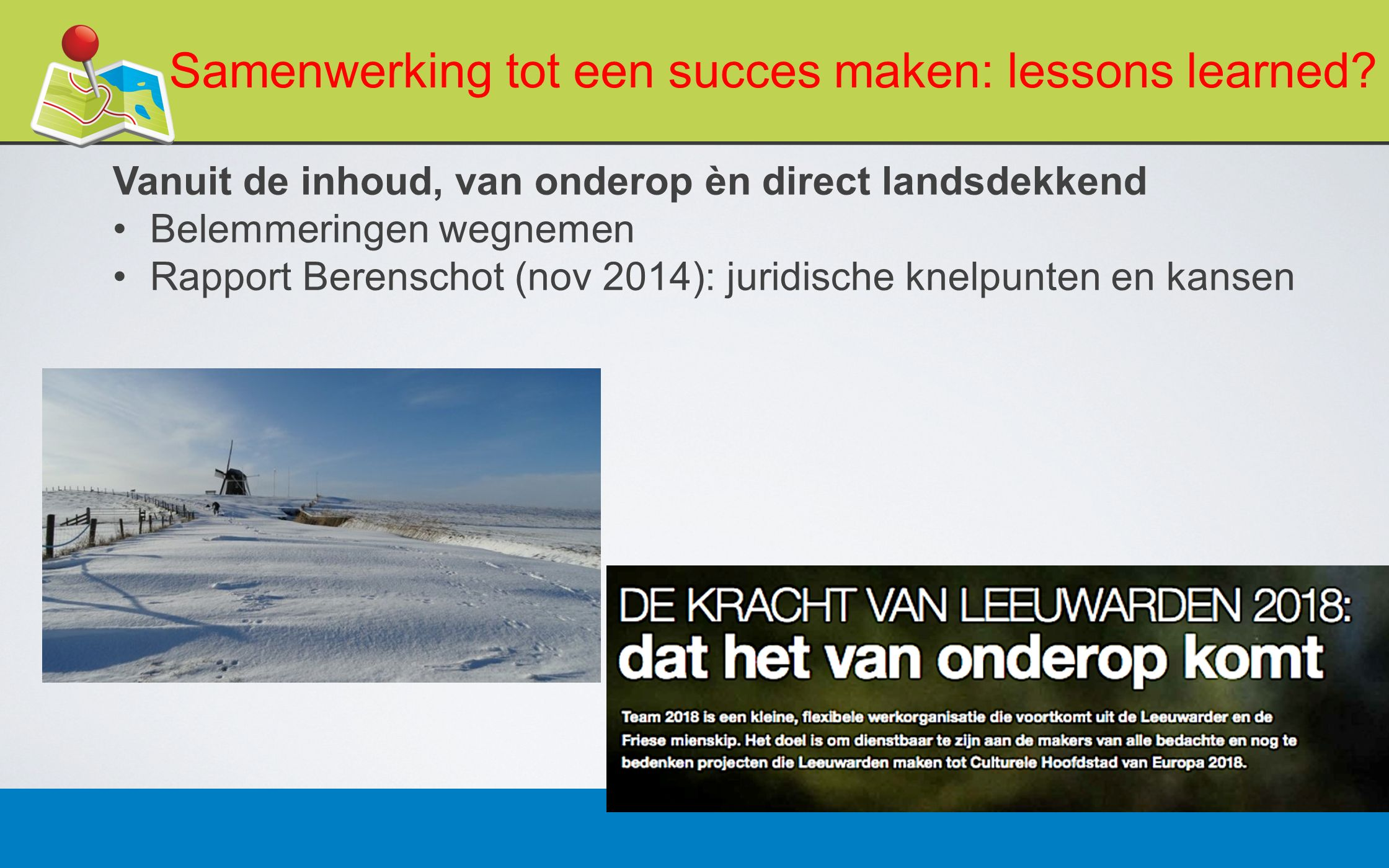 Samenwerking tot een succes maken: lessons learned