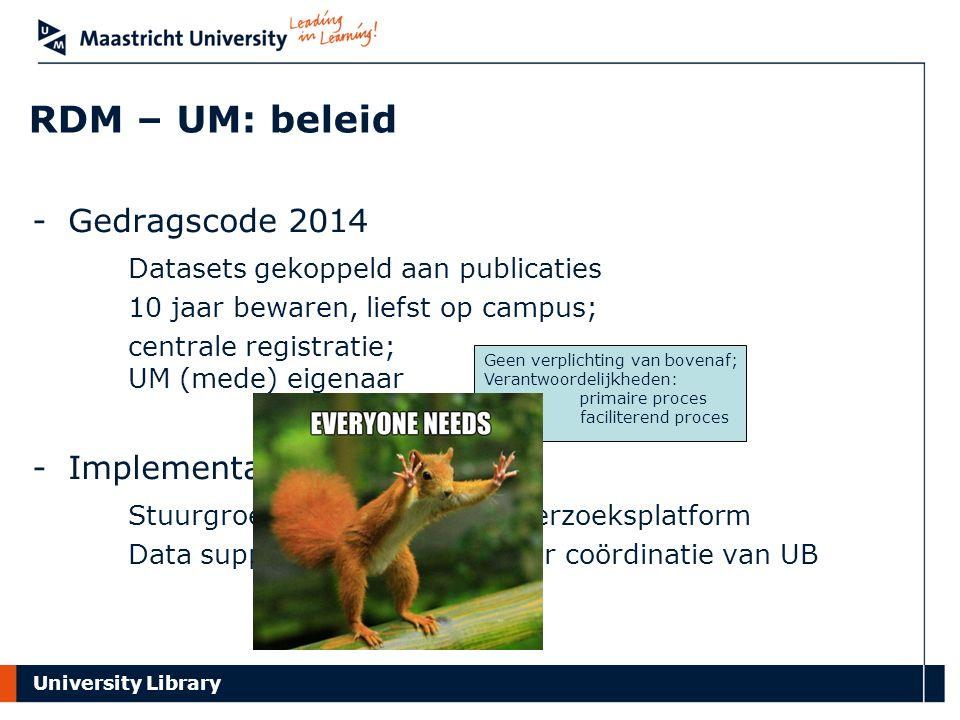 RDM – UM: beleid Gedragscode 2014 Datasets gekoppeld aan publicaties
