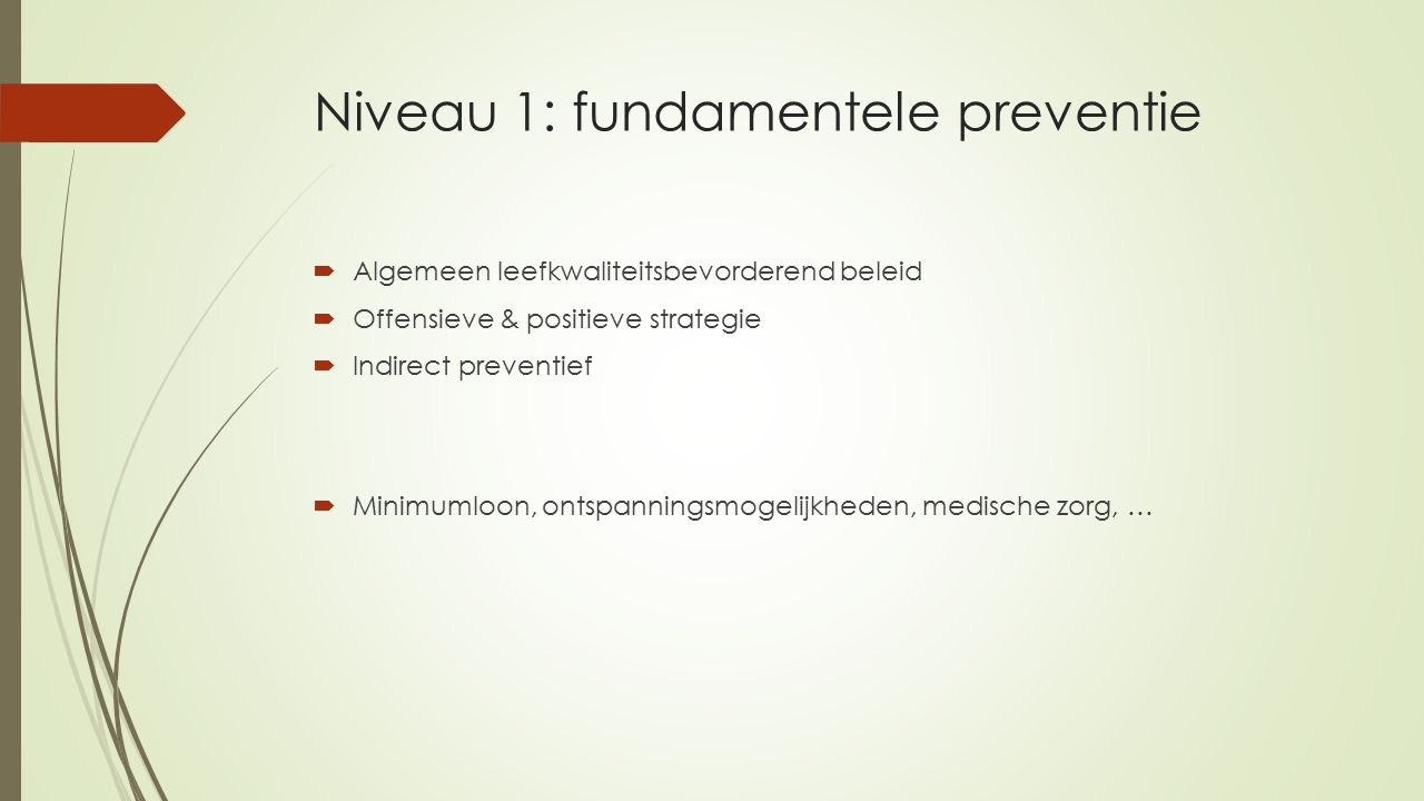 Niveau 1: fundamentele preventie