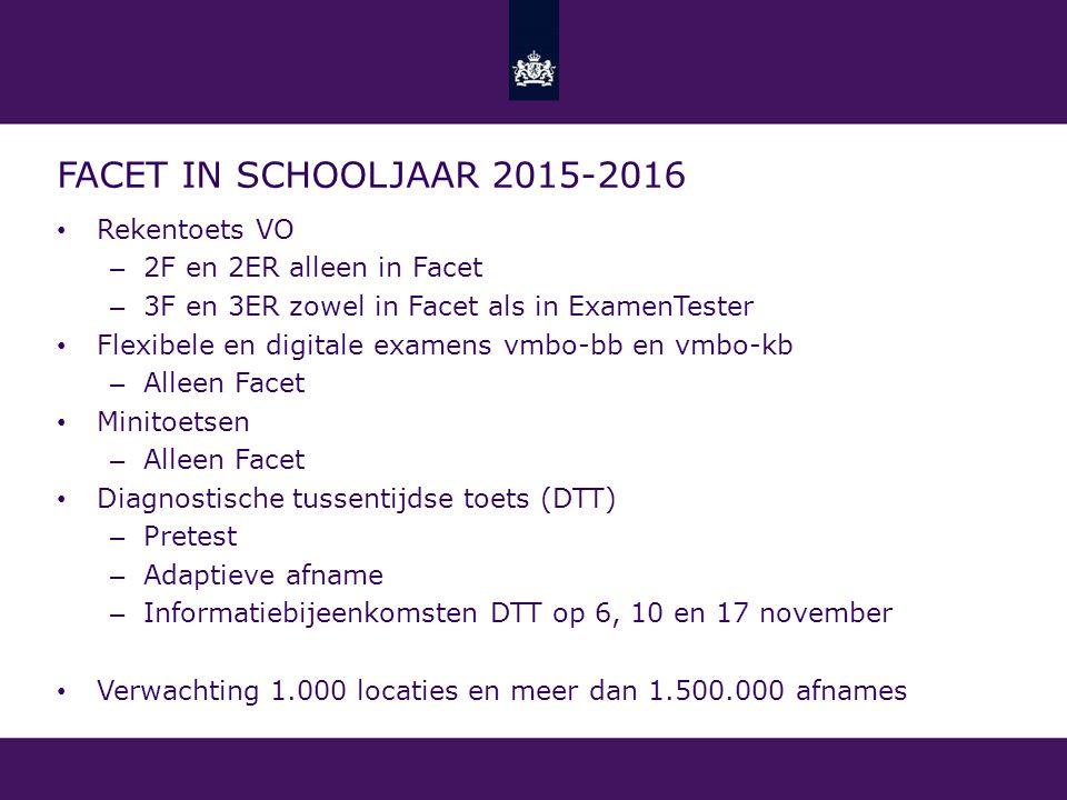 Facet in schooljaar 2015-2016 Rekentoets VO 2F en 2ER alleen in Facet