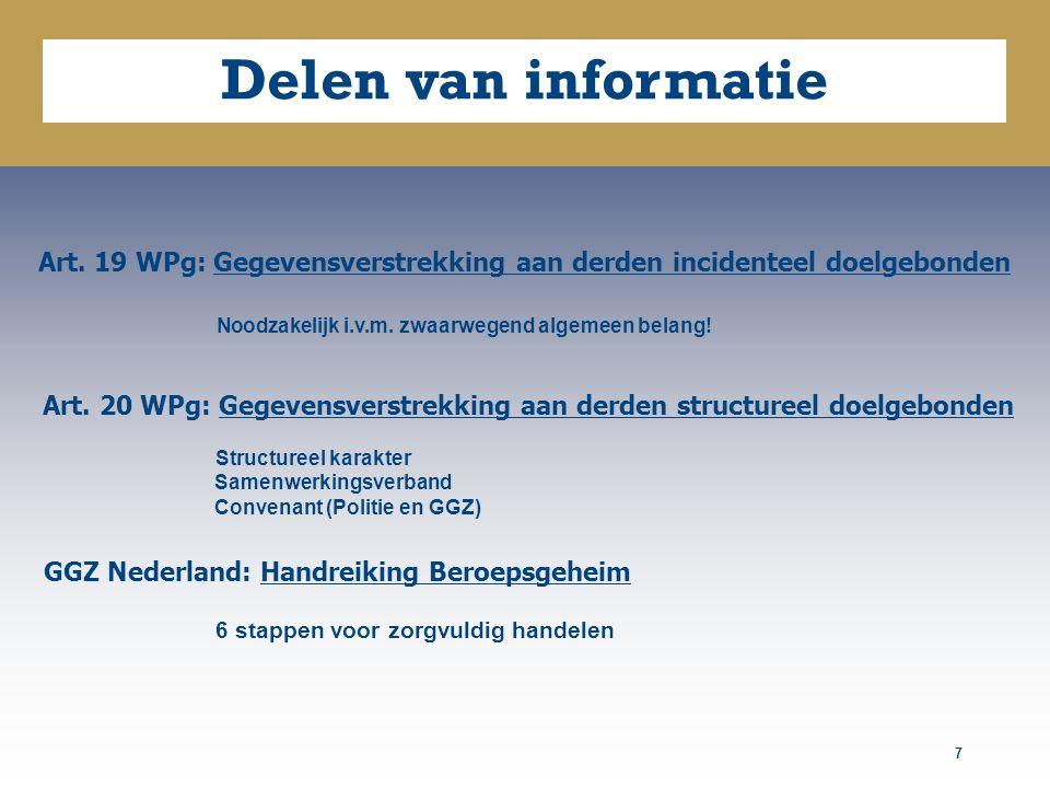 Art. 19 WPg: Gegevensverstrekking aan derden incidenteel doelgebonden