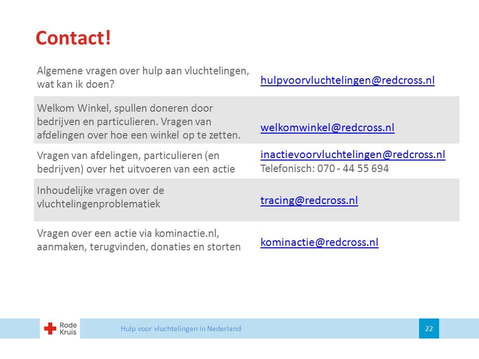 Contact! hulpvoorvluchtelingen@redcross.nl welkomwinkel@redcross.nl