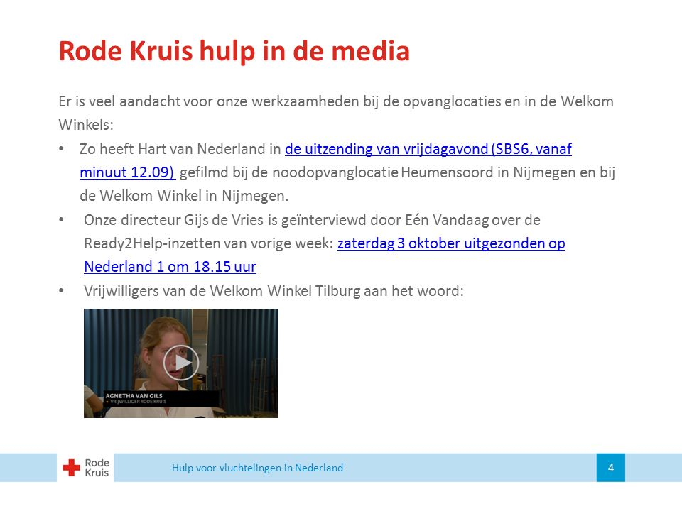 Rode Kruis hulp in de media