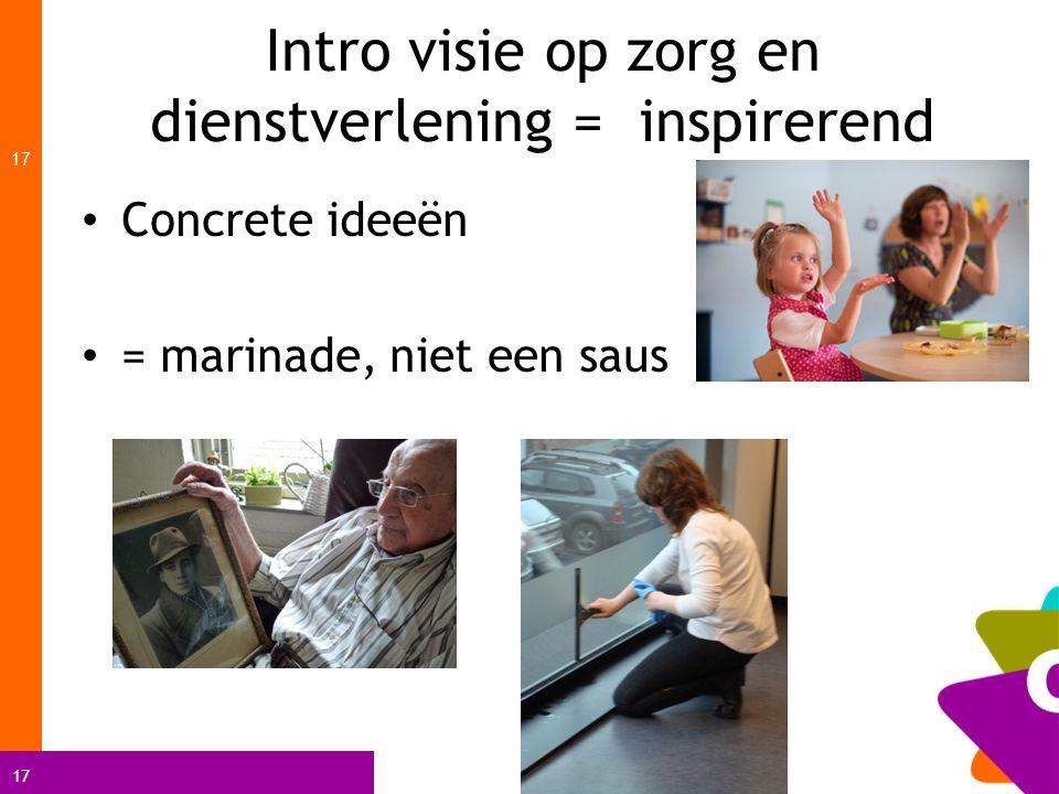 Intro visie op zorg en dienstverlening = inspirerend