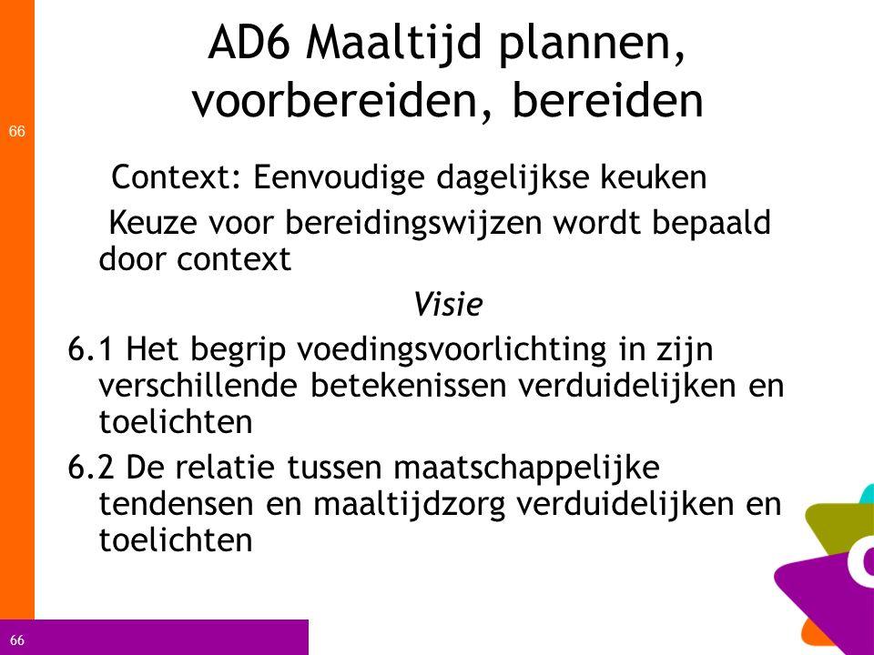 AD6 Maaltijd plannen, voorbereiden, bereiden