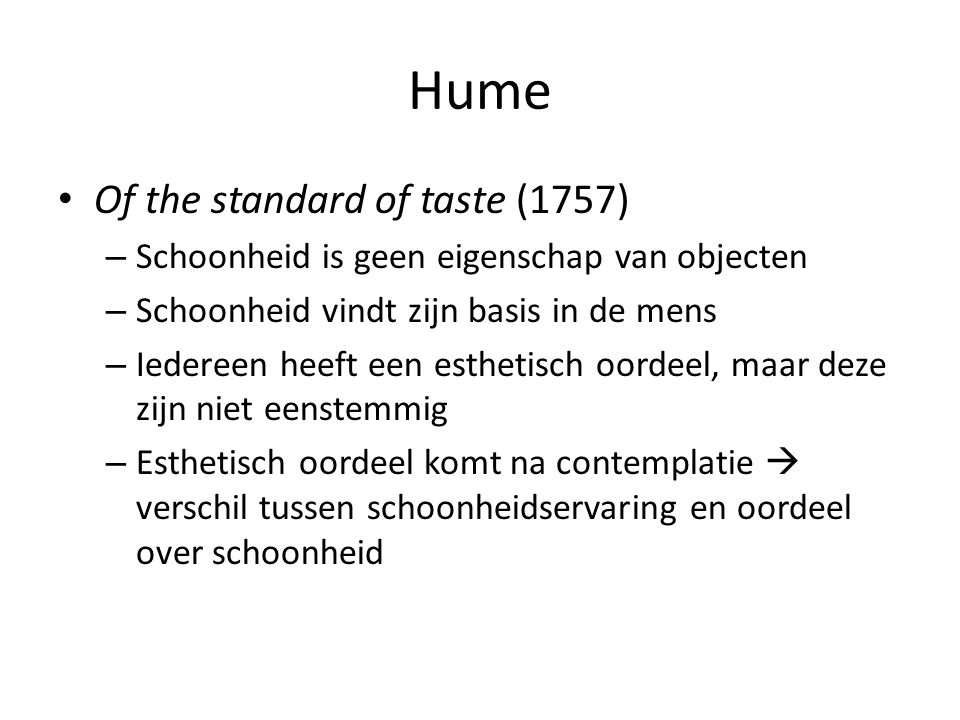 "hume essay on the standard of taste David hume's of the standard of taste essay example - david hume's essay ""of the standard of taste"" addresses the problem of how objects are judged hume addresses three assumptions about how aesthetic value is determined."