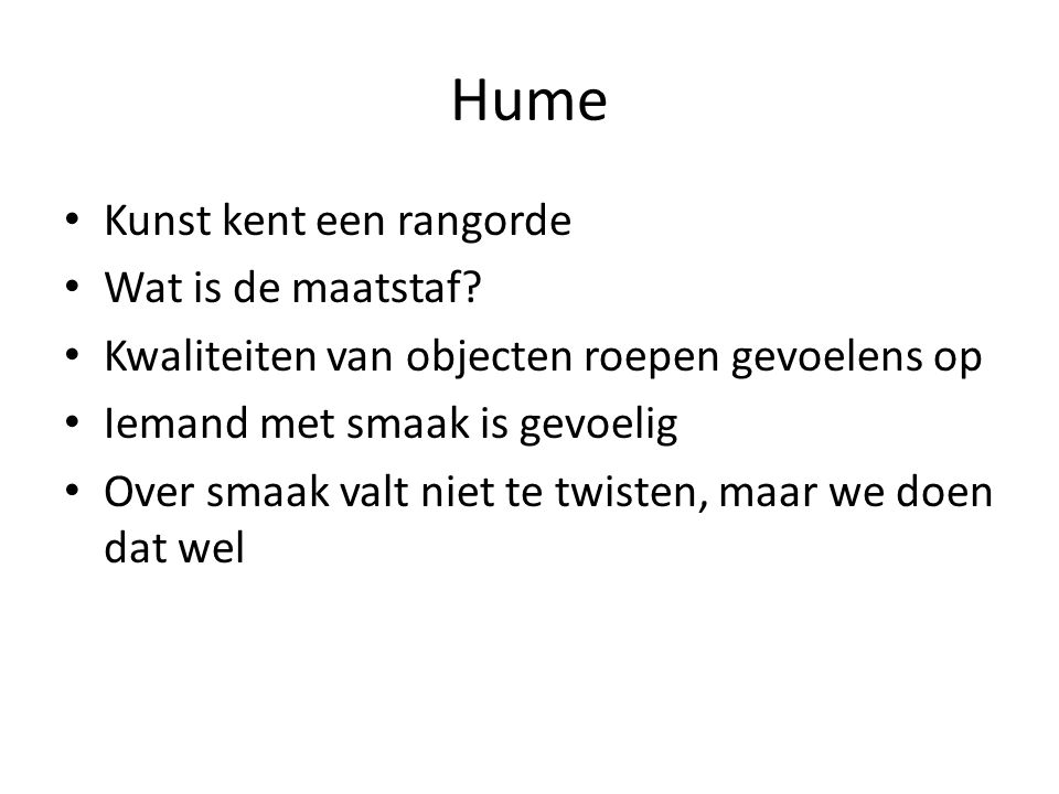 Hume Kunst kent een rangorde Wat is de maatstaf