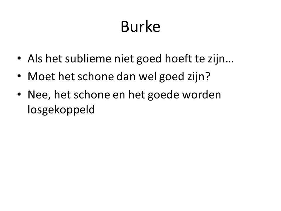 Burke Als het sublieme niet goed hoeft te zijn…