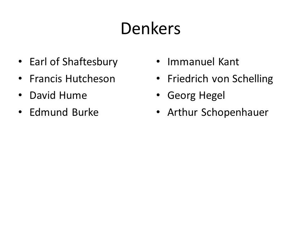 Denkers Earl of Shaftesbury Francis Hutcheson David Hume Edmund Burke
