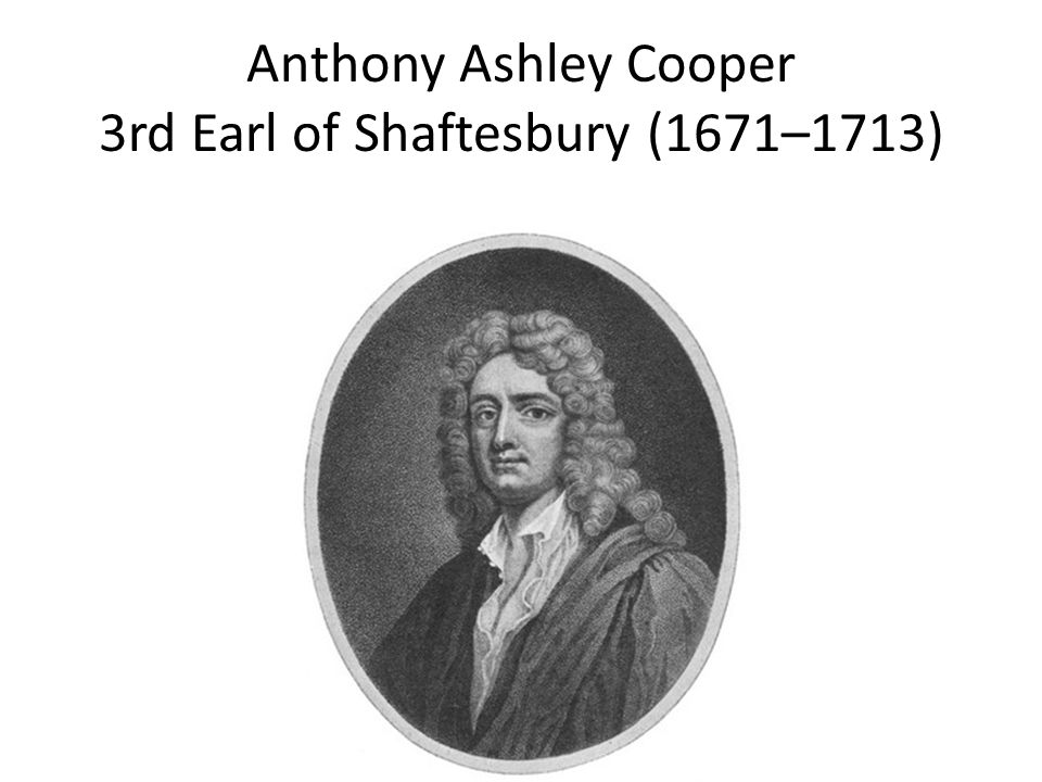 Anthony Ashley Cooper 3rd Earl of Shaftesbury (1671–1713)