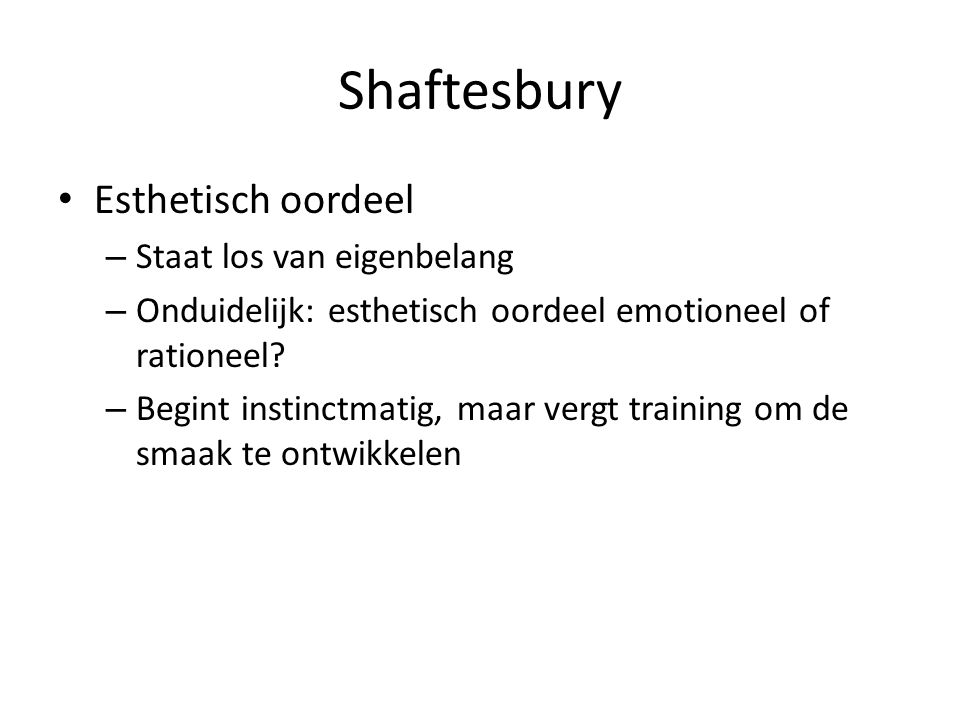 Shaftesbury Esthetisch oordeel Staat los van eigenbelang