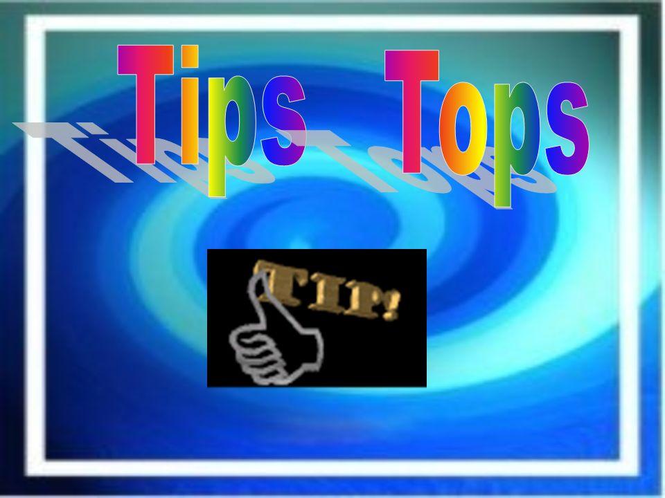 Tips Tops