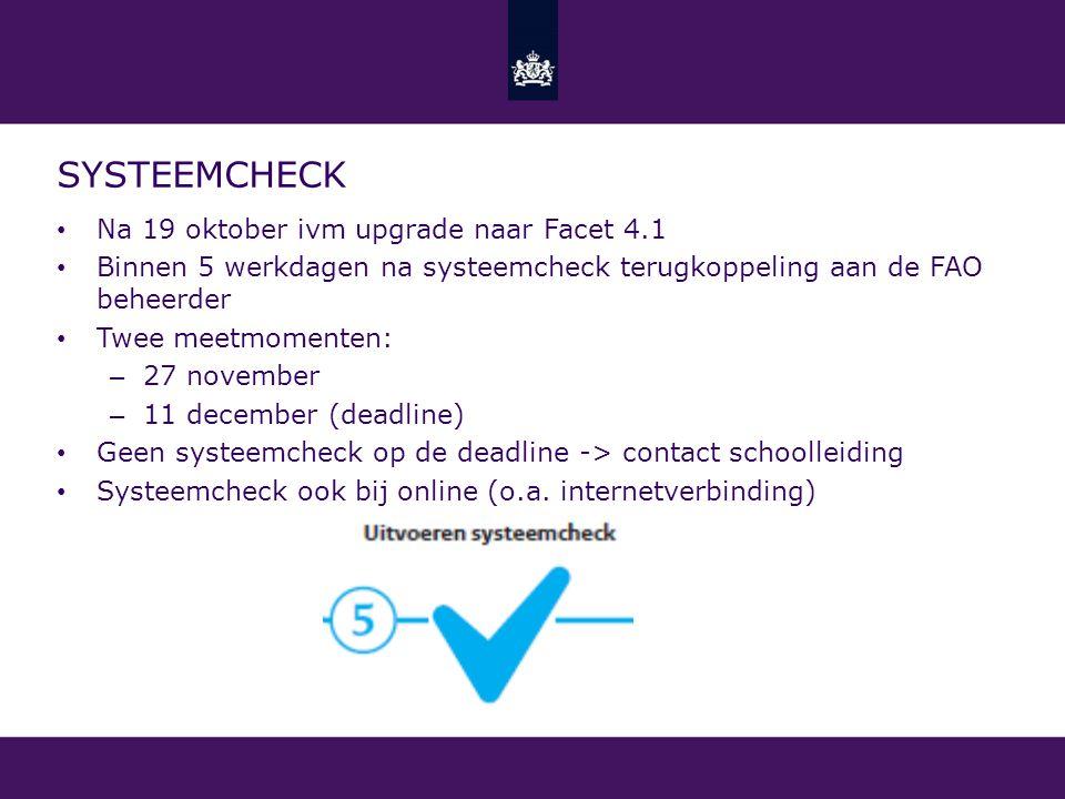 Systeemcheck Na 19 oktober ivm upgrade naar Facet 4.1