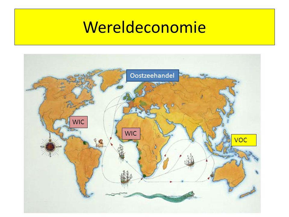 Wereldeconomie Oostzeehandel WIC WIC VOC