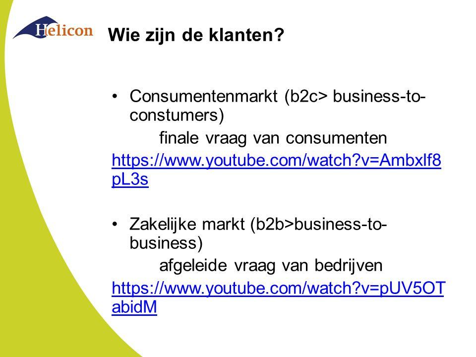 Wie zijn de klanten Consumentenmarkt (b2c> business-to-constumers)