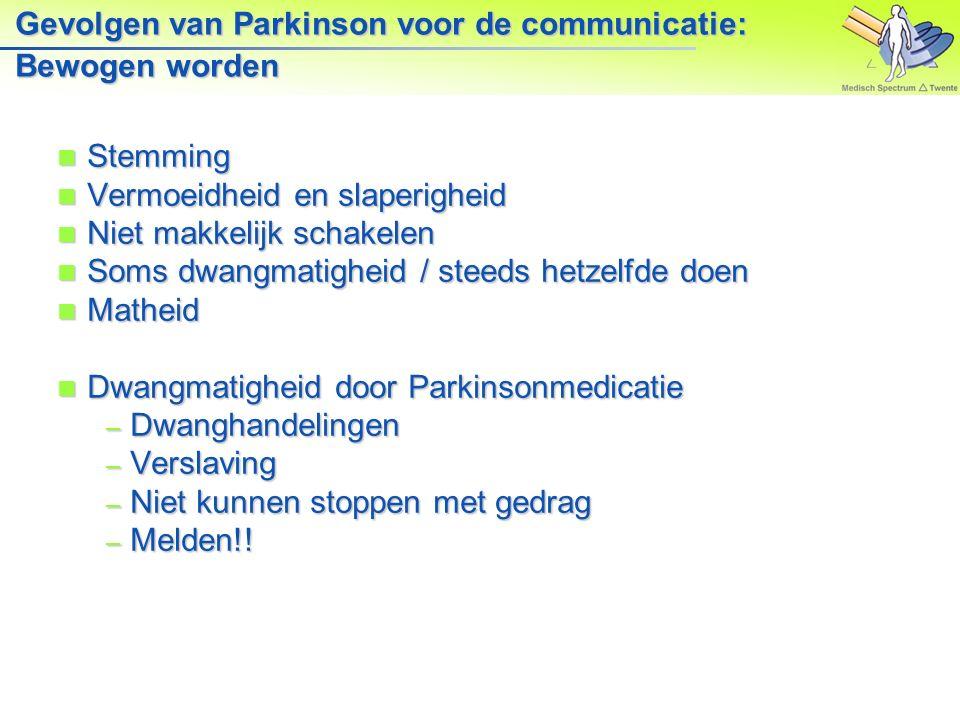 Gevolgen van Parkinson voor de communicatie: Bewogen worden