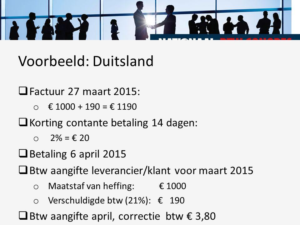 Voorbeeld: Duitsland Factuur 27 maart 2015:
