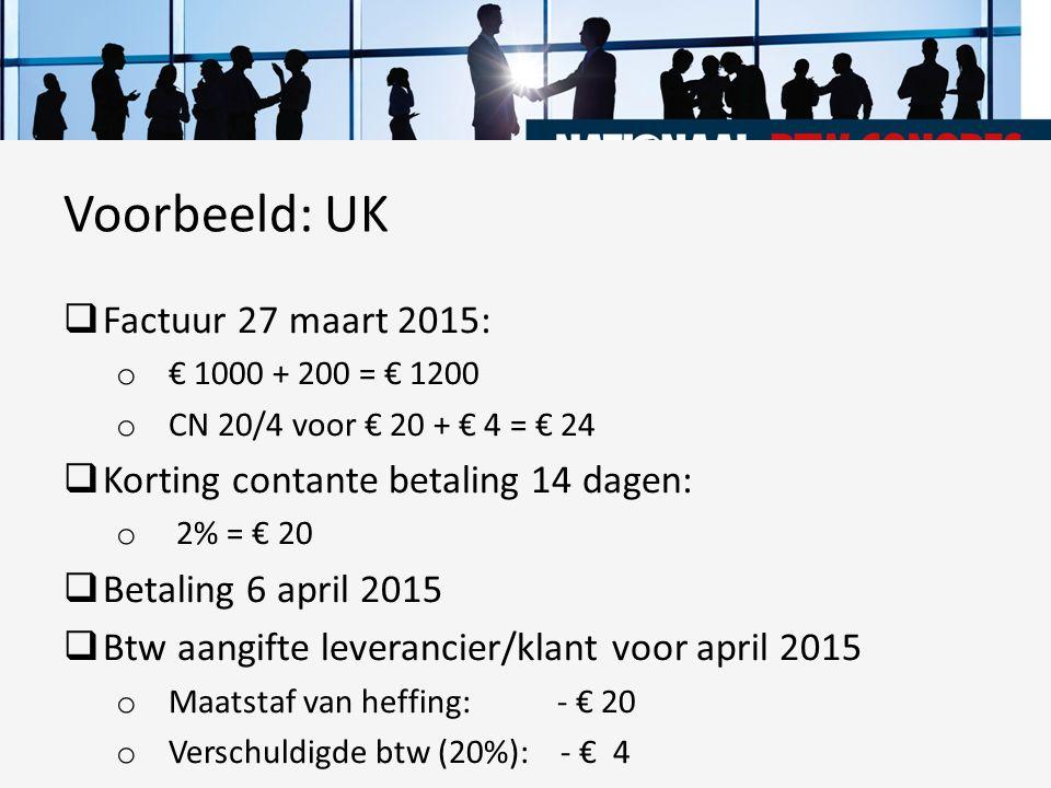 Voorbeeld: UK Factuur 27 maart 2015: