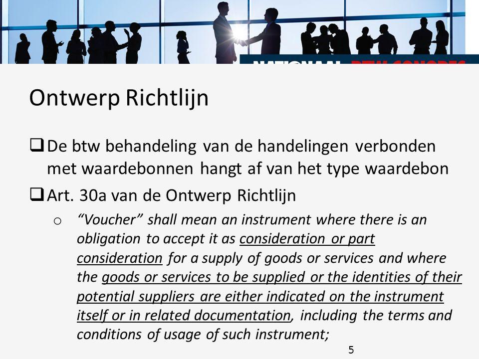 Ontwerp Richtlijn De btw behandeling van de handelingen verbonden met waardebonnen hangt af van het type waardebon.