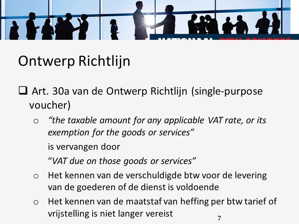 Ontwerp Richtlijn Art. 30a van de Ontwerp Richtlijn (single-purpose voucher)