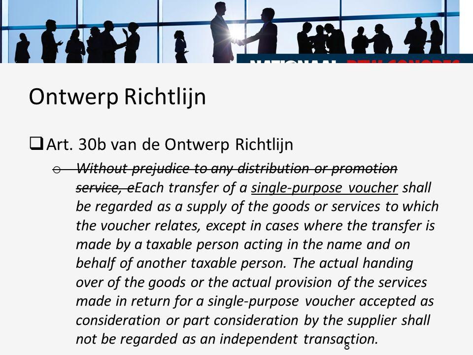 Ontwerp Richtlijn Art. 30b van de Ontwerp Richtlijn