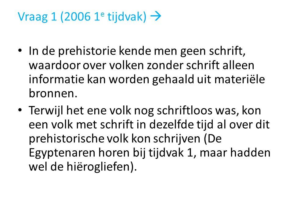 Vraag 1 (2006 1e tijdvak) 