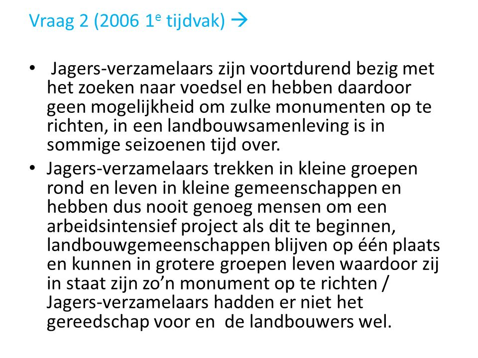 Vraag 2 (2006 1e tijdvak) 