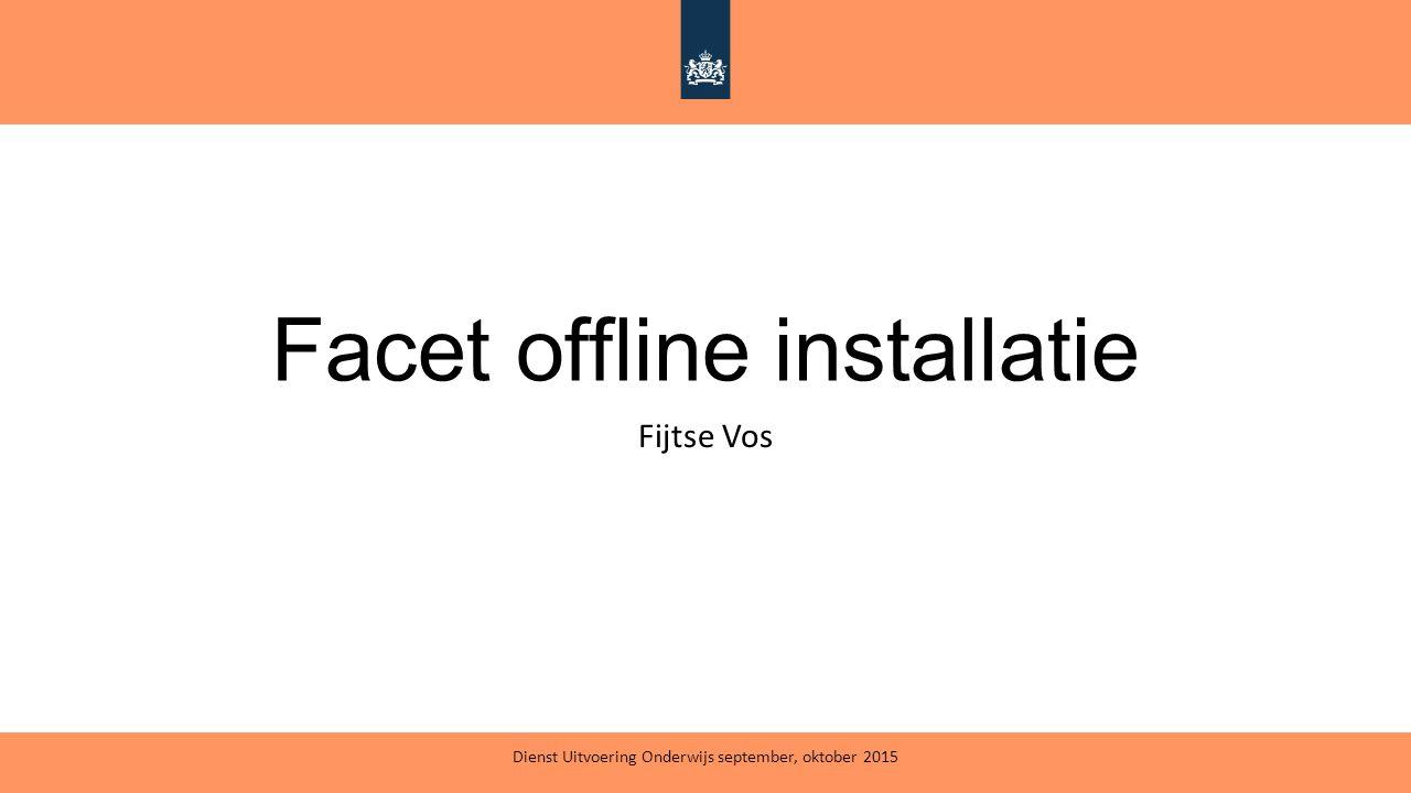 Facet offline installatie