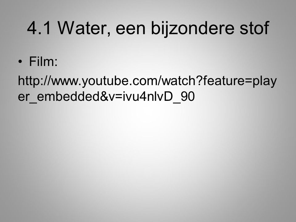 4.1 Water, een bijzondere stof