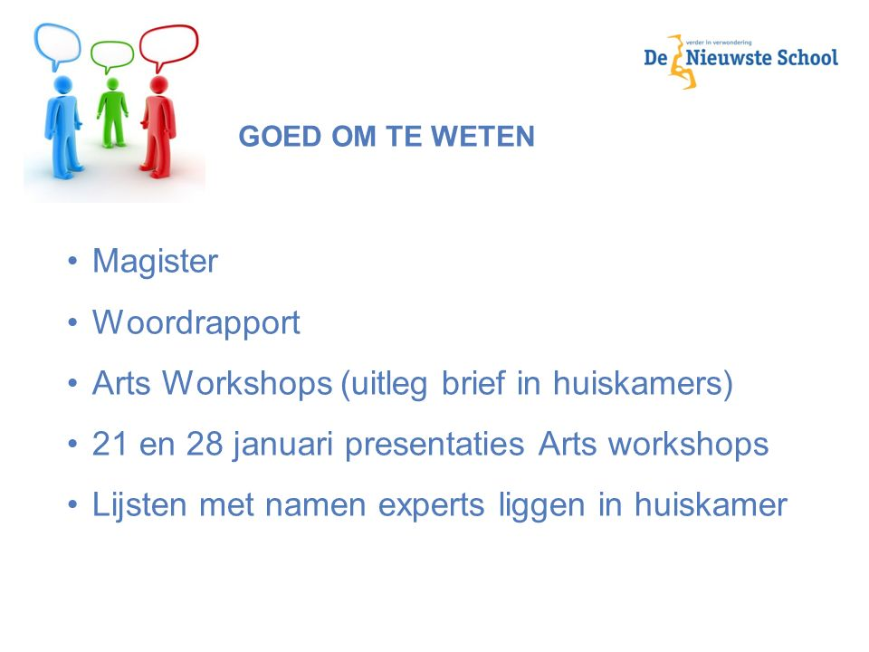 Arts Workshops (uitleg brief in huiskamers)
