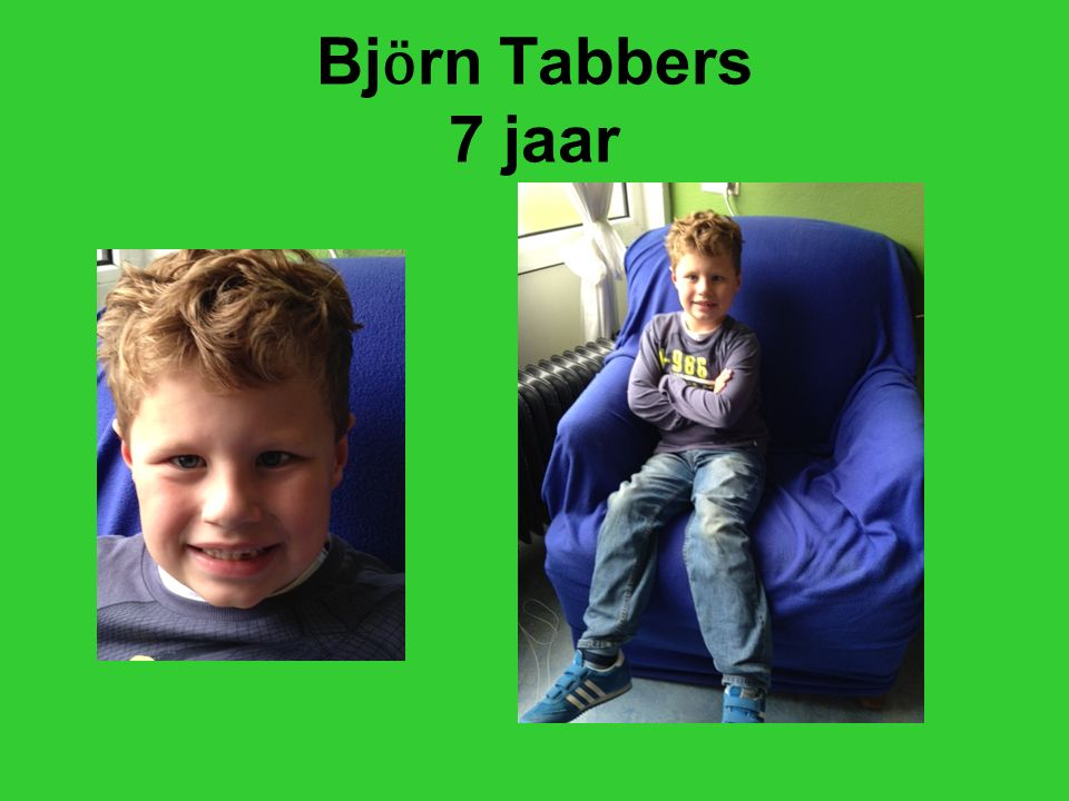 Bjӧrn Tabbers 7 jaar