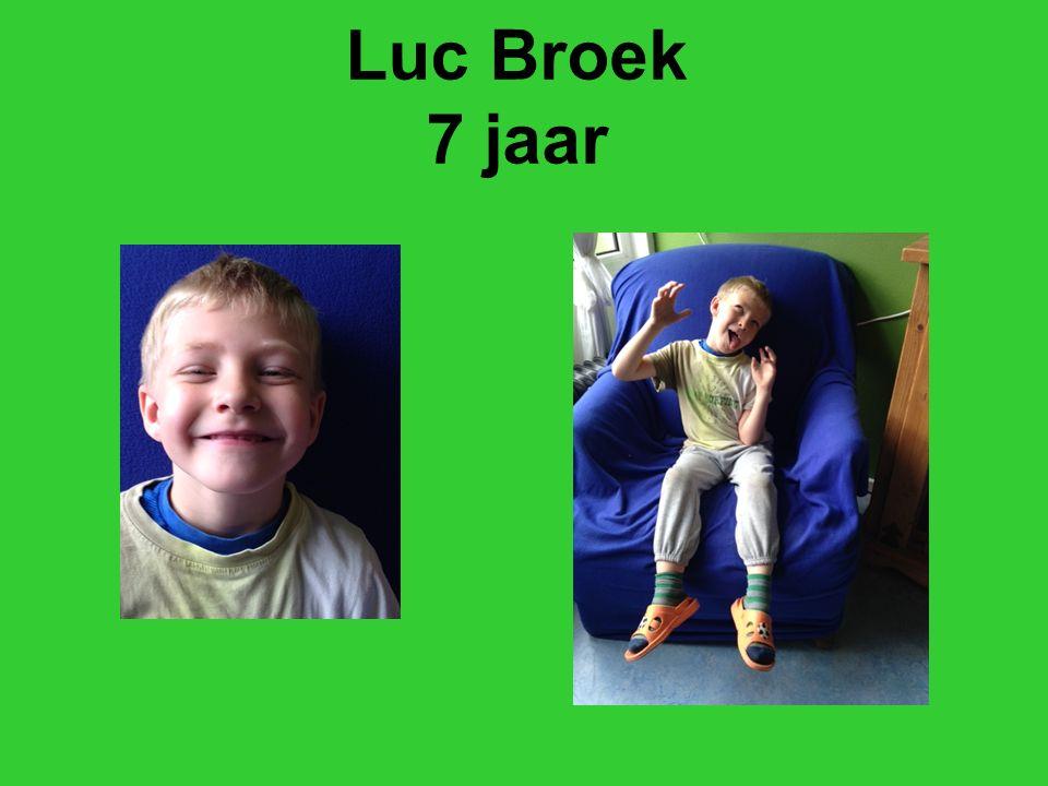 Luc Broek 7 jaar